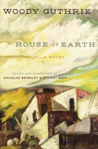 houseofearth0125 198x300 Xpress Reviews: Fiction | First Look at New Books, January 25, 2013