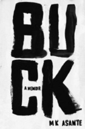 buck Nonfiction Previews, Aug. 2013, Pt. 3: Six Memoirs by Asante, Kephart, and More 