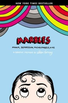 marbles Graphic Novels Reviews | March 1, 2013