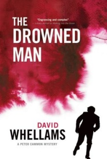 Whellams, David. The Drowned Man: A Peter Cammon Mystery. ECW, dist
