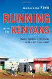 Running with the Kenyans Ten Books to Lure Hibernating Athletes Out of Their Lairs | Books for Dudes