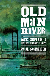 oldmanriver1 Nonfiction Previews, Pt. 2: From the Mississippi to Sarajevo 1914 to the Harlem Renaissance
