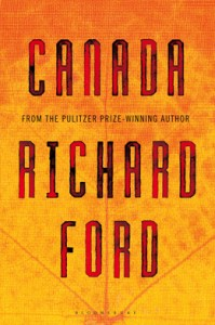 Canada by Richard Ford 199x300 Andrew Carnegie Medals for Excellence in Fiction & Nonfiction Shortlist Announced