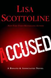 accused Fiction Previews, Oct. 2013, Pt. 5: Lots of Action from Lisa Scottoline, Anne Hillerman, & More