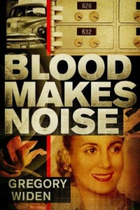 bloodmakesnoise041913 Xpress Reviews: Fiction | First Look at New Books, April 19, 2013