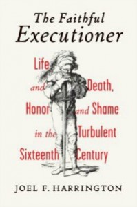 faithfulexecutioner042613 199x300 Xpress Reviews: Nonfiction | First Look at New Books, April 26, 2013