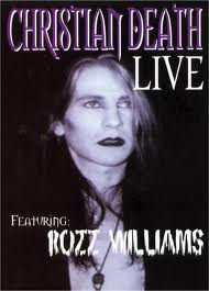 christian Forget Me Not: Rozz Williams | Music for the Masses: May 1, 2013
