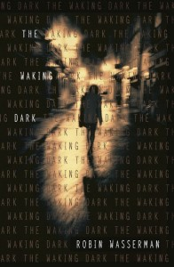 waking dark 196x300 Poetry Goes (Sort of) Viral, Undying Love for Nick Carraway, and an Unlikely Roadtrip | What Were Reading