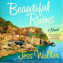 Cover of Beautiful Ruins Audiobook Month Audies Giveaway: Solo Narration—Male