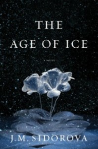 ageofice061413 198x300 Xpress Reviews: Fiction | First Look at New Books, June 14, 2013