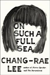 chang1 January 2014 Sneak Preview: Four Major Novels by Doctorow, Grimes, Horan, & Chang rae Lee