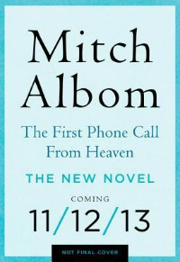 firstphonecall0624 LJs Barbara Hoffert Interviews Mitch Albom: A Preview