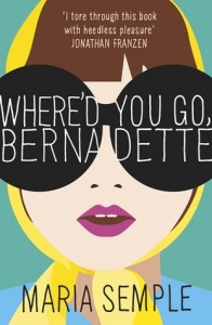Whered You Go Bernadette 196x300 Macho Classics, Mean Wit, and Maria Semple | What Were Reading