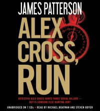 alexcrossRun0717 Xpress Reviews: Audiobooks | First Look at New Books, July 19, 2013