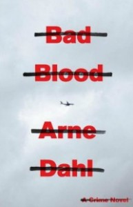 badblood071213 193x300 Xpress Reviews: Fiction | First Look at New Books, July 12, 2013
