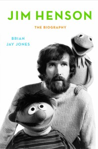 jim henson cover 198x300 Q&A: Brian Jay Jones, Author of Jim Henson: The Biography