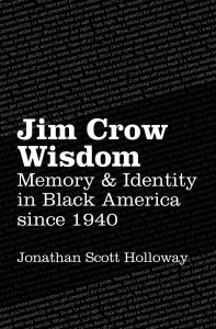 jimcrow 197x300 Fall & Winter Wonderland, Part Two: More Trade Titles Coming from University Presses