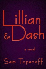 lillianandDash0717 Xpress Reviews: Fiction | First Look at New Books, July 19, 2013