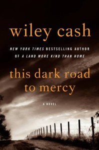 CASHWILEY 198x300 Barbaras Fiction Picks, Feb. 204, Pt. 1: Sarah Addison Allen, Isabel Allende, Wiley Cash, Joyce Carol Oates