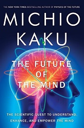 kaku1 Big Science Titles from Tim Flannery, Michio Kaku, & More | Barbaras Picks, Feb. 2014, Pt. 4
