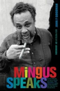mingusspeaks080913 198x300 Xpress Reviews: Nonfiction | First Look at New Books, August 9, 2013