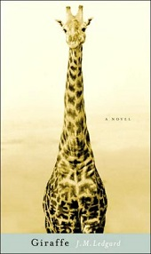 giraffe The Possibilities of Africa: A Talk with Author/Journalist J.M. Ledgard