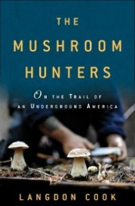 mushroomhunters0905 197x300 The Frontier of Food: Past, Present, Future | Wyatts World