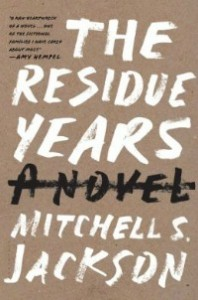 residueyears091313 198x300 Xpress Reviews: Fiction | First Look at New Books, September 13, 2013