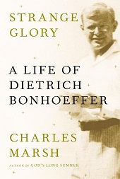 bonhoeffer History & Political Science from the Fight for Marriage Equality to the Lives of Mitterrand | Nonfiction Previews, Apr. 2014, Pt. 4
