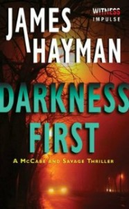 darknessfirst100413 186x300 Xpress Reviews: E Originals | First Look at New Books, October 4, 2013