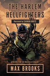 hellfighters Max Brooks on the Harlem Hellfighters, Boston Marathon Victim Jeff Bauman on Hope, & More | Barbaras Nonfiction Picks, Apr. 2014, Pt. 3