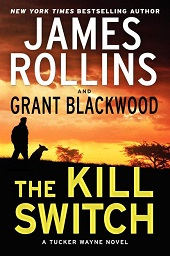 killswitch1 Fiction Thrills, Including One Day Laydowns from Barr, Rollins/Blackwood, & Scottoline | Fiction Previews, Apr. 2014, Pt. 3