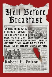patt2 History, from Americas First War Correspondents to the Trial of a Khmer Rouge Prison Officer | Nonfiction Previews, Apr. 2014, Pt. 1