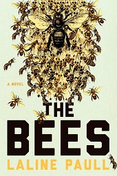 bees Debuts with Buzz, from British Playwright Paull, 5 Under 35 Honoree Johnston, & More | Fiction Previews, May 2014, Pt. 4