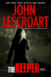 lescroart Thrills from Lescroart, Patterson, Sandford, & More | Fiction Previews, May 2014, Pt. 2