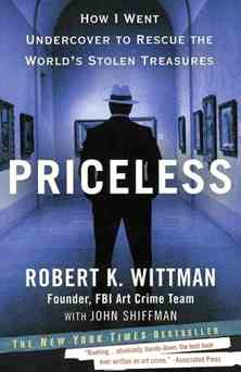 priceless The Readers Shelf | It Takes a Thief: True Art Crimes