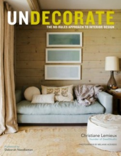 undecorate112613 From Remodelista to HGTVs Sarahs House | RA Crossroads