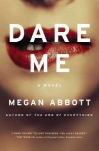 Dare Me 198x300 Rooftops, Rockers, Rah Rah Rah! | What We're Reading