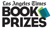 LA times book prizes Finalists Announced for Los Angeles Times Book Prizes