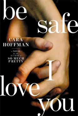 besafeiloveyou021314 Fiction Reviews | February 1, 2014