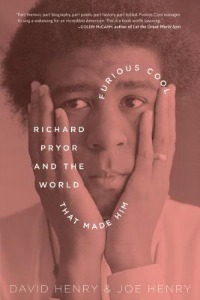 furiouscool020614 Q&A: Making Richard Pryor