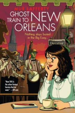 ghosttraintoneworleans022814 Science Fiction/Fantasy Reviews | February 15, 2014