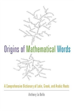 originsofmathematicalwords021414 Reference Reviews | February 1, 2014