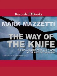 wayoftheknife022814 Xpress Reviews: Audiobooks | First Look at New Books, February 28, 2014