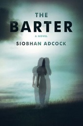 barter1 Literary Gems (e.g., Nancy Huston, Brian Morton) and Some Major Debuts | Fiction Previews, Sept. 2014, Pt. 5