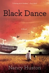 blackdance Literary Gems (e.g., Nancy Huston, Brian Morton) and Some Major Debuts | Fiction Previews, Sept. 2014, Pt. 5