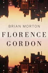 florenceg Literary Gems (e.g., Nancy Huston, Brian Morton) and Some Major Debuts | Fiction Previews, Sept. 2014, Pt. 5