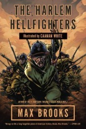 harlemhellfighters032814 Graphic Novel Reviews | March 15, 2014
