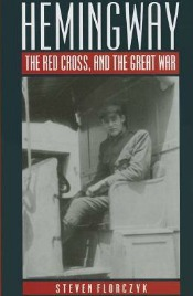 hemingway041515 The Great War: 22 Recent Titles