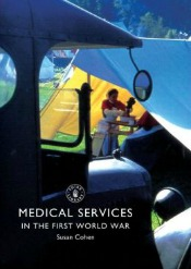 medicalservicesinthefirstworldwar041514 The Great War: 22 Recent Titles